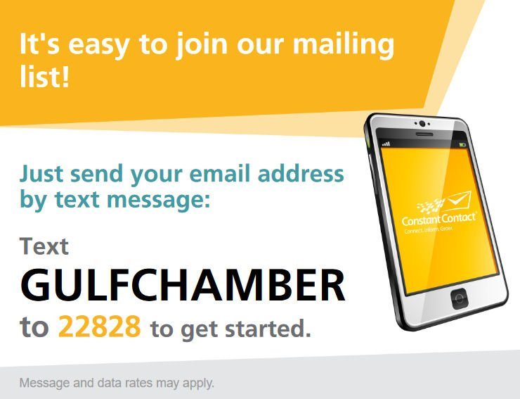 Text GulfChamber to 22828 to get started
